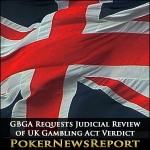 GBGA Requests Judicial Review of UK Gambling Act Verdict