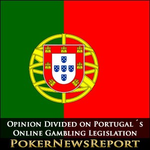 Opinion Divided on Portugal´s Online Gambling Legislation