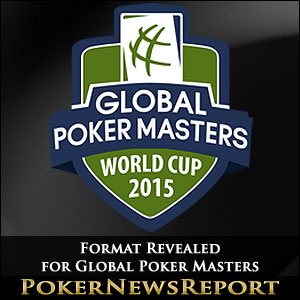 Format Revealed for Global Poker Masters