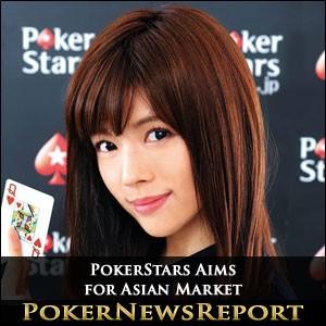 PokerStars Aims for Asian Market