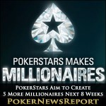 PokerStars Aim to Create 5 More Millionaires in Next 8 Weeks