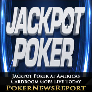 Jackpot Poker at Americas Cardroom Goes Live Today