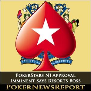 PokerStars NJ Approval Imminent Says Resorts Boss