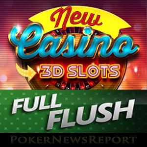 Full Flush Poker Joins the 3D Slots Revolution