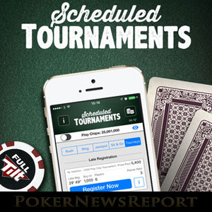 Full Tilt Scheduled Tournaments on Mobile