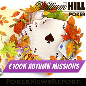 100k Autumn Missions at William Hill Poker