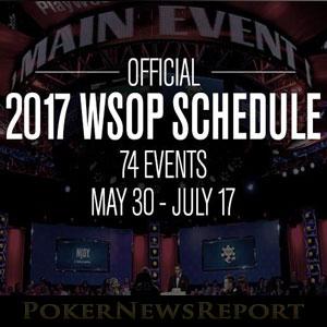 WSOP 2017 Schedule