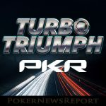 Turbo Triumph Promotion Starts Today at PKR Poker