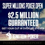Ignition Poker Releases Super Millions Poker Open Details