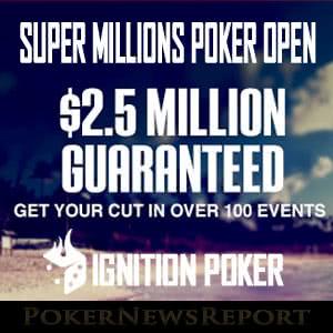Ignition Poker Releases Super Millions Poker Open Details