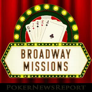 Broadway Missions at Everest Poker