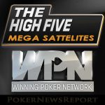 Mega-Satellites Announced for WPN´s High Five Main Event