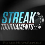 Don´t Miss the Huge Overlays in WPN´s Streak Tournaments