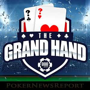 888 Poker Kicks Off Summer with The Grand Hand