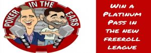 PokerStars´ Poker in the Ears Freeroll League