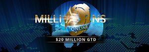MILLIONS Online $20 Million Guaranteed