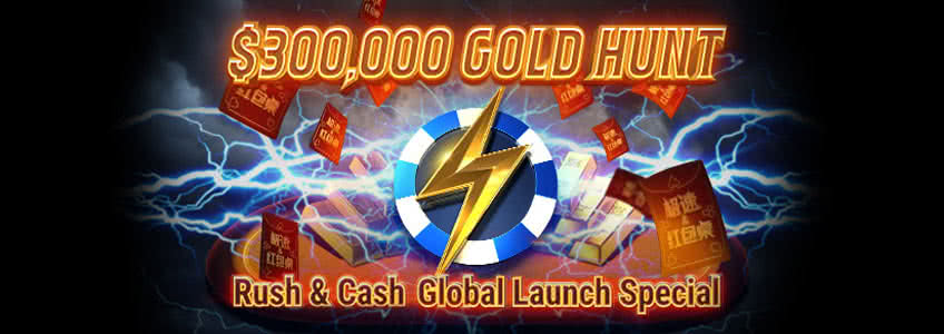 $300,000 Rush & Cash Gold Hunt at GGPoker
