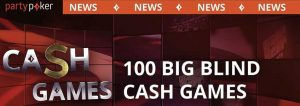 100x Buy-in (100 big blind) Cash Games at Party Poker
