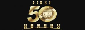 WSOP First Fifty Honors