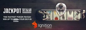 Ignition Jackpot Sit and Go